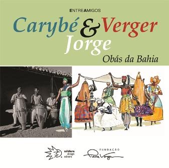 Carybé, Verger & Jorge – Obás da Bahia | Foto Divulgação