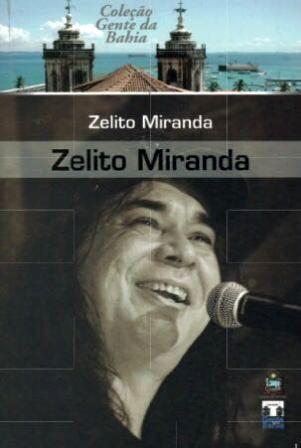 Zelito Miranda | Foto Divulgação